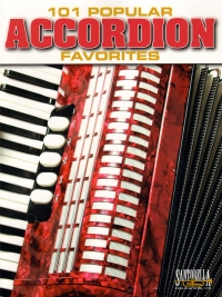 101 Popular Accordion Favorites Latulippe Sheet Music