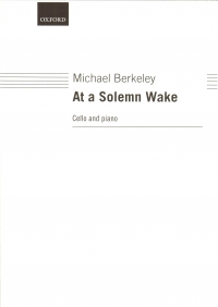 Berkeley At A Solemn Wake Cello & Piano Sheet Music