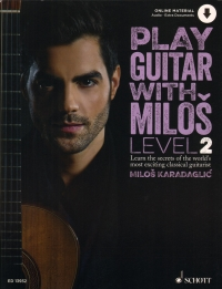 Play Guitar With Milos Level 2 Karadaglic + Online Sheet Music