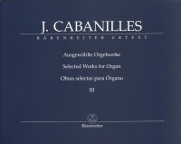 Cabanilles Selected Works For Organ Iii Sheet Music