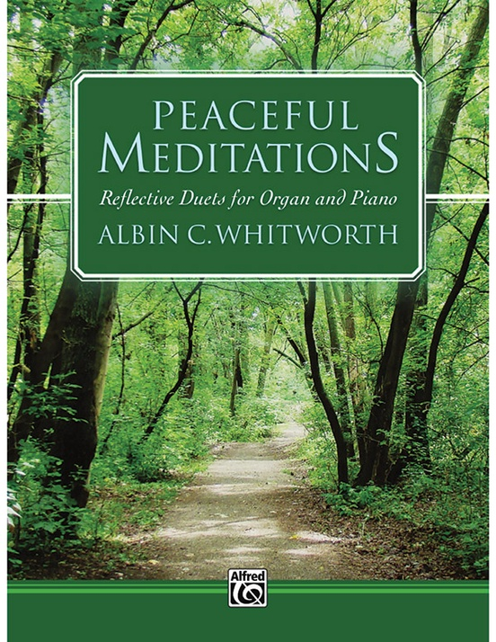 Peaceful Meditations Whitworth Organ & Piano Sheet Music