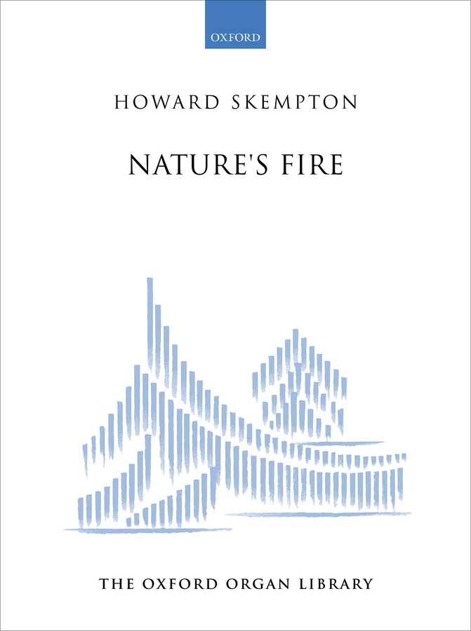 Skempton Natures Fire Organ Sheet Music