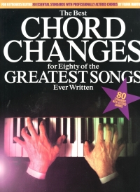 THE BEST CHORD CHANGES FOR 80 OF THE GREATEST SONG