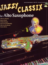 JAZZY CLASSIX FOR ALTO SAX (BOOK & CD)