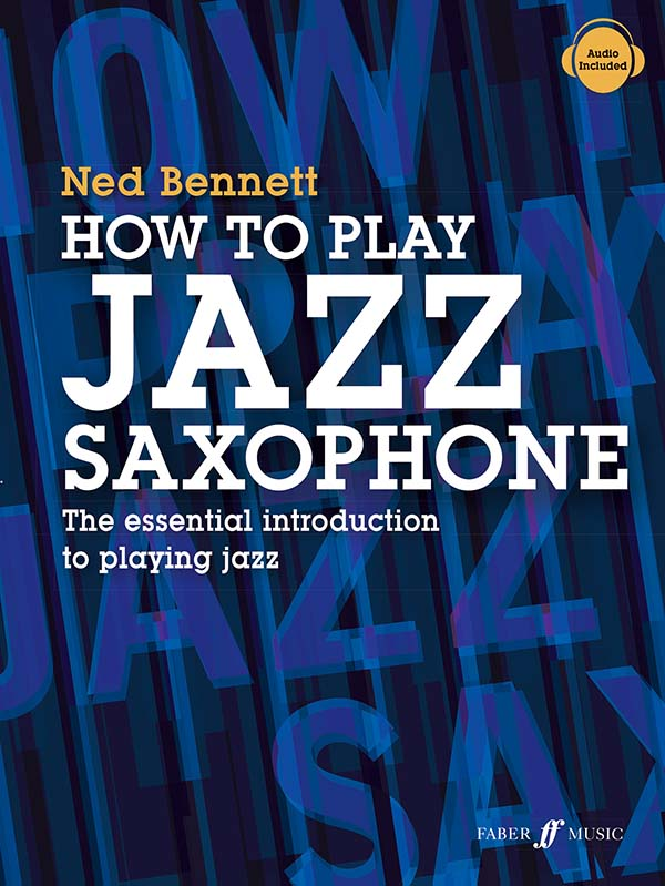 How To Play Jazz Saxophone Bennett Sheet Music