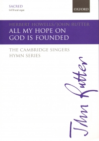 All My Hope On God Is Founded Howells Rutter Satb Sheet Music