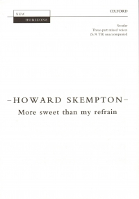 More Sweet Than My Refrain Skempton 3pt Unaccomp Sheet Music