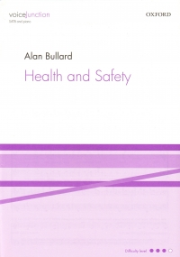 Health And Safety Bullard Satb & Piano Sheet Music