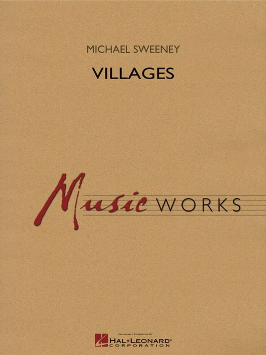 SWEENEY VILLAGES FOR CONCERT BAND SCORE AND PARTS
