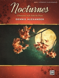 Nocturnes Alexander Book 2 Piano Intermediate To Sheet Music