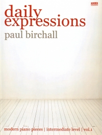 Birchall Daily Expressions Vol 1 Piano Sheet Music