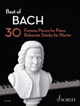 Bach Best Of 30 Famous Pieces For Piano Sheet Music