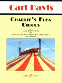 Davis Charlies Flea Circus Alto Sax & Piano Sheet Music