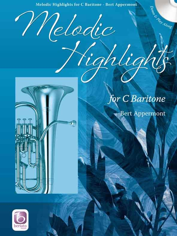 Melodic Highlights C Baritone Book & Cd Sheet Music