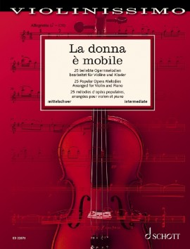 La Donna E Mobile Violinissimo 25 Opera Melodies Sheet Music