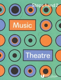 Lcm Music Theatre Steps 1 & 2 2019-2021 Sheet Music