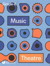 Lcm Music Theatre Grade 4 2019-2021 Sheet Music