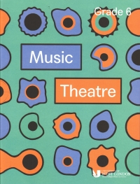Lcm Music Theatre Grade 6 2019-2021 Sheet Music