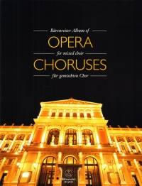 Barenreiter Album Of Opera Choruses Mixed Choir Sheet Music