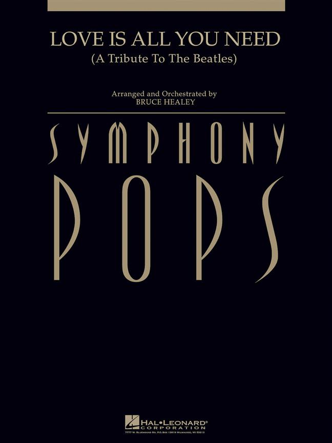 Love Is All You Need Symphony Pops Score/parts Sheet Music